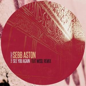Sebb Aston - See You Again [FVR Street]
