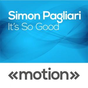 Simon Pagliari - Its so Good [motion]