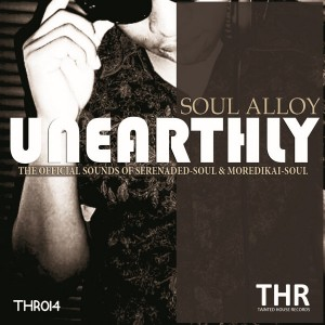 Soul Alloy - Unearthly [Tainted House]