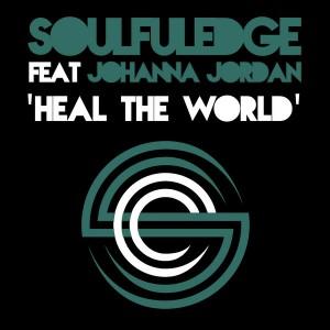 Soulfuledge feat. Johanna Jordan - Heal The World [Soulfuledge Recordings]