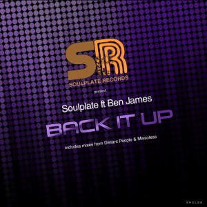 Soulplate - Back It Up (feat. Ben James) [Soulplate Records]