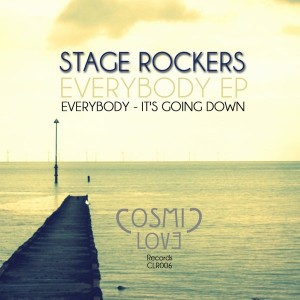 Stage Rockers - Everybody EP [Cosmic Love Records]