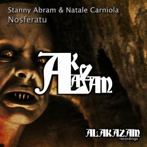 Stanny Abram & Natale Carniola - Nosferatu [Alakazam Recordings]