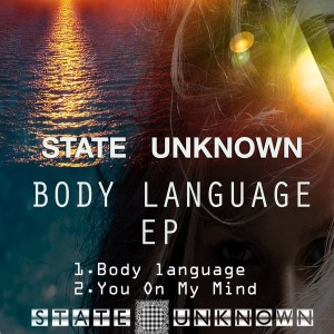 State Unknown - Body Language EP [State Unknown]