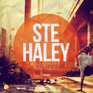 Ste Haley - Surrender [Orange Groove Records]