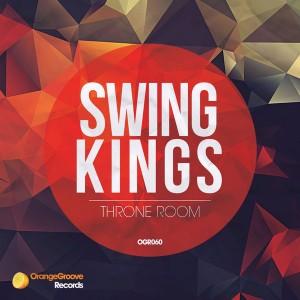 Swing Kings - Throne Room [Orange Groove Records]