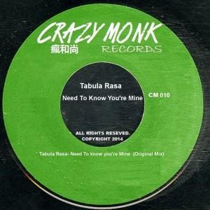 Tabula Rasa - Need To Know You're Mine [Crazy Monk Records]