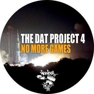 The DAT Project 4 - No More Games [Nervous]