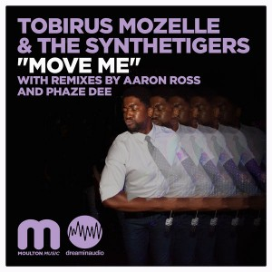 Tobirus Mozzelle & The SyntheTigers - Move Me [Moulton Music]