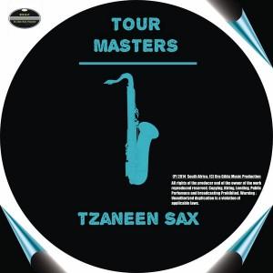 Tour Masters - Tzaneen Sax [BGMP Records]