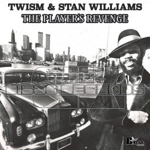 Twism & Stan Williams - The Player's Revenge [Disco Legends]