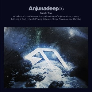 Various Artists - Anjunadeep 06 Sampler Part 2 [Anjunadeep]