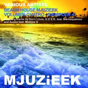 Various Artists - Beach House Mjuzieek - Volumen Cuatro - Sampler 3 [Mjuzieek Digital]
