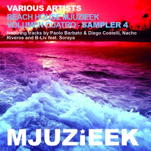 Various Artists - Beach House Mjuzieek - Volumen Cuatro - Sampler 4 [Mjuzieek Digital]