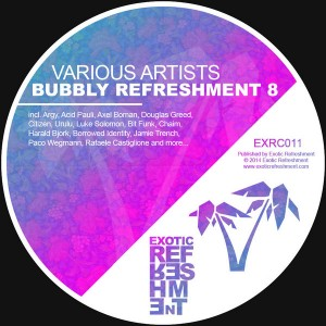 Various Artists - Bubbly Refreshment 8 [Exotic Refreshment]
