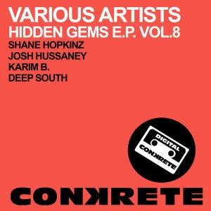 Various Artists - Hidden Gems EP Vol.8 [Conkrete Digital Music]