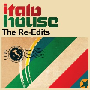 Various Artists - Italo House - The Re-edits [Z Records]