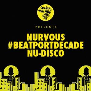 Various Artists - Nurvous Records #BeatportDecade Indie Dance  Nu Disco [Nurvous Records]