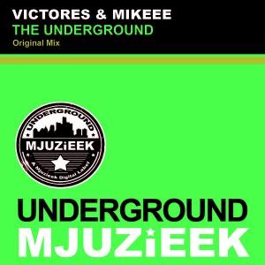 Victores & Mikeee - The Underground [Underground Mjuzieek Digital]