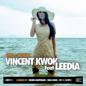 Vincent Kwok feat. Leedia - Will I See You [Epoque Music]