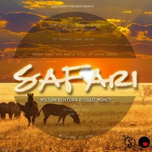 Wilson Kentura & Tiuze Money - Safari [Vozes Quentes]