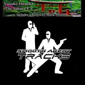 Yusuke Hiraoka - Sakura EP EP (Incl. Malik Alston Remix) [Smooth Agent Records Tracks]
