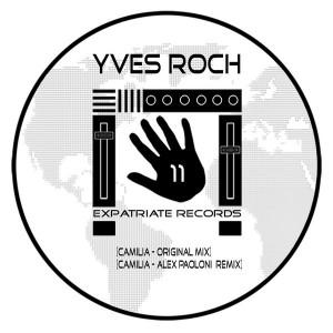 Yves Roch - Camilia [Expatriate Records]