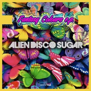 Alien Disco Sugar - Fantasy Colours [Digital Wax Productions]