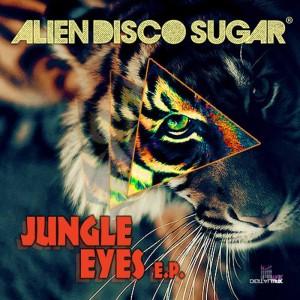 Alien Disco Sugar - Jungle Eyes [Digital Wax Productions]