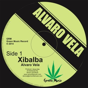 Alvaro Vela - Xibalba [Green Music Record]