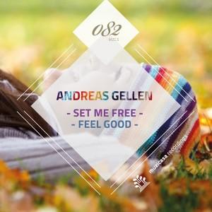 Andreas Gellen - Set Me Free EP [Muzicasa Recordings]