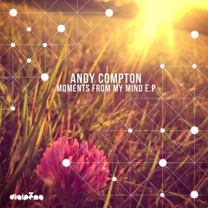 Andy Compton - Moments From My Mind E.P [Peng]