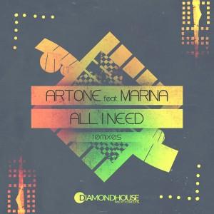Artone feat. Marina - All I Need (The Remixes) [Diamondhouse]