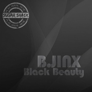 B.JINX - Black Beauty [Sugar Shack Recordings]