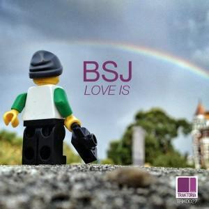 BSJ - Love Is [Traktoria]