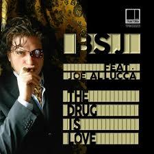 BSJ feat. Joe Allucca - The Drug Is Love [Traktoria]