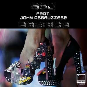 BSJ feat. John Abbruzzese - America [Traktoria]