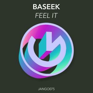 Baseek - Feel It [Jango Music]