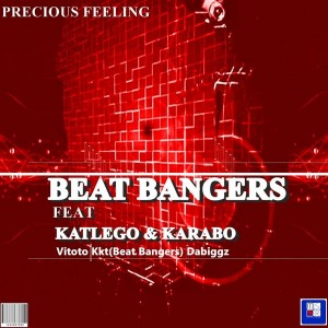 Beat Bangerz feat. Katlego & Karabo - Precious Feeling [Music Slaves Records]