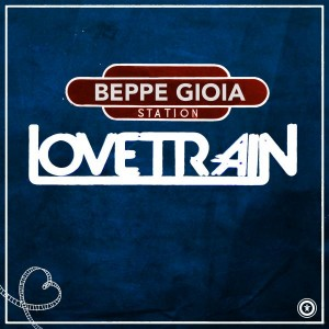 Beppe Gioia - Love Train [Vida Records]