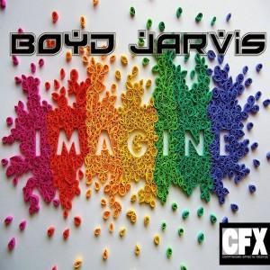 Boyd Jarvis - Imagine (feat. Sylvia Simon Singletary, Lisa Rudolph) [CFX Records]
