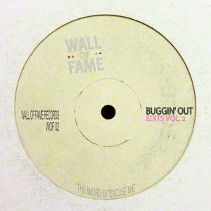 Buggin' Out - Edits Vol 2 [Wall Of Fame]