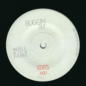 Buggin' Out - Edits Vol.1 [Wall Of Fame]