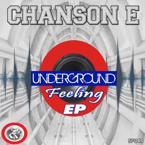 Chanson E - Underground Feelings EP [Seventy Four]