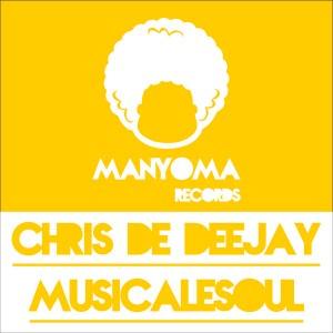 Chris De Deejay & MusicaleSoul - Free [Manyoma Records]