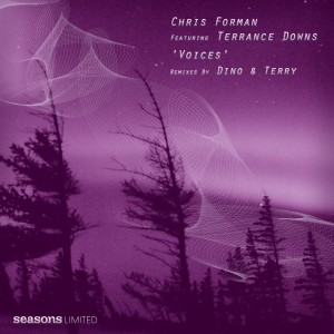 Chris Forman feat. Terrance Downs - Voices 'Dino & Terry Mixes' [Seasons Limited]