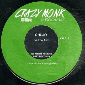 Chujo - In The Air [Crazy Monk Records]