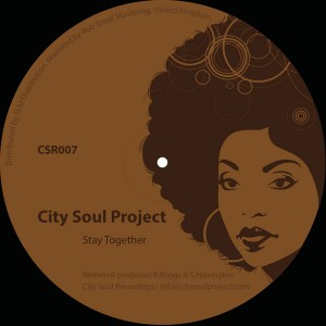 City Soul Project - Stay Together [City Soul Recordings]