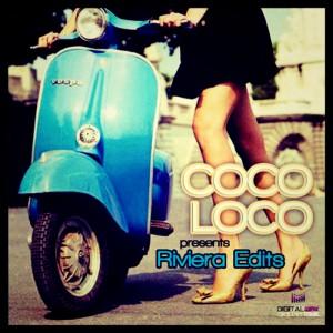 Coco Loco - Riviera Edits [Digital Wax Productions]