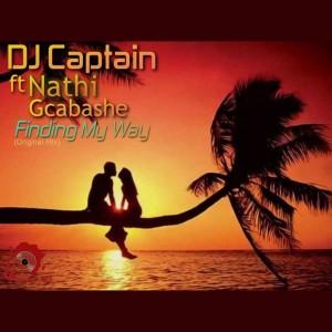 DJ Captain feat. Nathi Gcabashe - Finding My Way [Rooted Afrika Music]